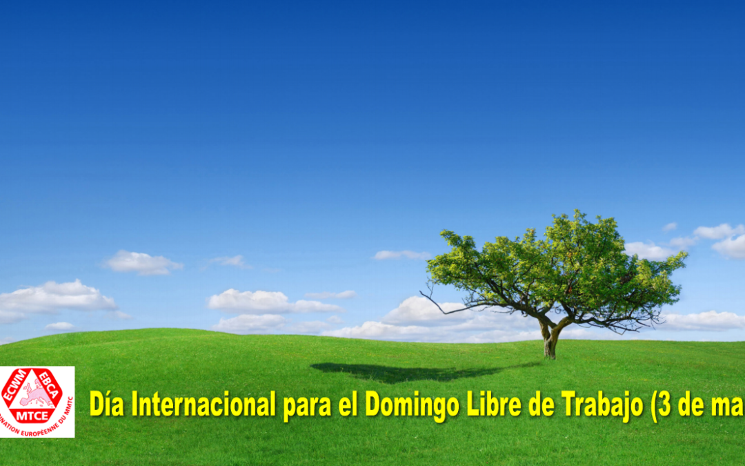3 de março, Dia Internacional do Domingo Livre do Trabalho